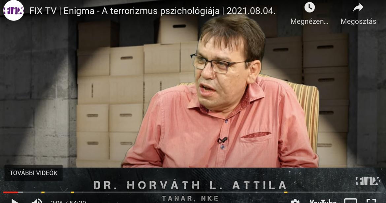 A terrorizmus pszichológiája – magazinműsor a FIX TV-ben